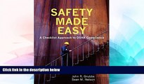 READ FULL  Safety Made Easy: A Checklist Approach to OSHA Compliance  READ Ebook Full Ebook