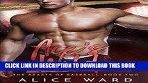 Ebook Ace s Wild: A Bad Boy Sports Romance (The Beasts of Baseball Book 2) Free Read