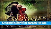 [Free Read] The Princess Bride: S. Morgenstern s Classic Tale of True Love and High Adventure Free