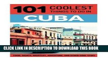 Best Seller Cuba: Cuba Travel Guide: 101 Coolest Things to Do in Cuba (Cuba, Cuba Travel Guide,