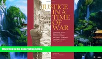 Big Deals  Justice in a Time of War: The True Story Behind the International Criminal Tribunal for