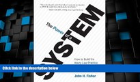 Big Deals  The Power Of A System: How To Build the Injury Law Practice of Your Dreams  Full Read