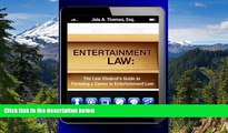 Must Have  Entertainment Law: The Law Student s Guide to Pursuing a Career in Entertainment Law