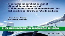 [Free Read] Fundamentals and Application of Lithium-ion Batteries in Electric Drive Vehicles Full