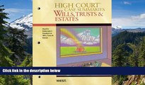 READ FULL  High Court Case Summaries on Wills, Trusts, and Estates (Keyed to Dukeminier, 8th)