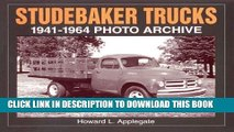 [PDF] Studebaker Trucks 1941-1964 Photo Archive (Photo Archives) Full Collection