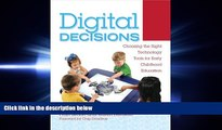 eBook Here Digital Decisions: Choosing the Right Technology Tools for Early Childhood Education
