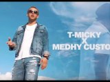 Micky Ft. Medhy Custos - Kitel Ale - Micky Ft. Medhy Custos - Ki