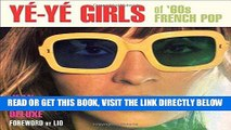 [EBOOK] DOWNLOAD Yé-Yé Girls of  60s French Pop READ NOW