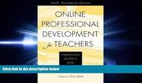 eBook Here Online Professional Development for Teachers: Emerging Models and Methods
