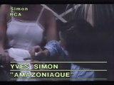 Yves Simon - Amazoniaque [1983] bY ZapMan69