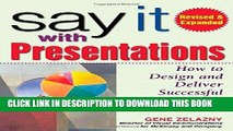 [PDF] Say It with Presentations: How to Design and Deliver Successful Business Presentations,