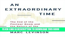 [Ebook] An Extraordinary Time: The End of the Postwar Boom and the Return of the Ordinary Economy
