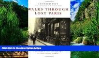 Big Deals  Walks Through Lost Paris: A Journey Into the Heart of Historic Paris  Full Ebooks Most