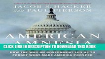 [Ebook] American Amnesia: How the War on Government Led Us to Forget What Made America Prosper