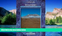 Full [PDF]  Kilimanjaro: A Trekker s Guide (Cicerone Mountain Walking S)  READ Ebook Online
