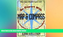READ FULL  Be Expert with Map and Compass: The Complete Orienteering Handbook  READ Ebook Full