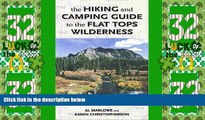 Big Deals  The Hiking and Camping Guide to Colorado s Flat Tops Wilderness (The Pruett Series)
