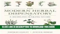 PDF] The Modern Herbal Dispensatory: A Medicine-Making Guide Full