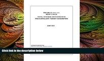 FULL ONLINE  Field Manual FM 3-09.12 (FM 6-121) MCRP 3-16.1A Tactics, Techniques, and Procedures