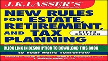 [Ebook] JK Lasser s New Rules for Estate, Retirement, and Tax Planning Download online