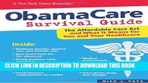 [Ebook] ObamaCare Survival Guide: The Affordable Care Act and What It Means for You and Your