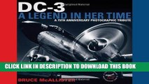 [PDF] DC-3: A Legend in Her Time: A 75th Anniversary Photographic Tribute Full Collection
