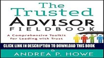 [Ebook] The Trusted Advisor Fieldbook: A Comprehensive Toolkit for Leading with Trust Download