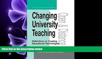 Enjoyed Read Changing University Teaching: Reflections on Creating Educational Technologies (Open