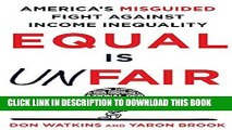 [PDF] Equal Is Unfair: America s Misguided Fight Against Income Inequality Download online