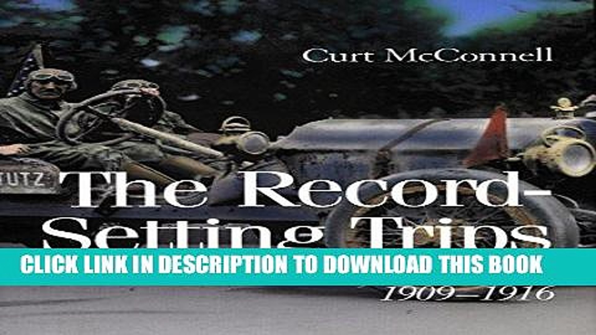 [PDF] The Record-Setting Trips: By Auto from Coast to Coast, 1909-1916 Popular Online