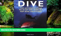Must Have  Dive: The Ultimate Guide to 60 of the World s Top Dive Locations (Ultimate Sports