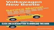 [PDF] Volkswagen New Beetle Service Manual: 1998, 1999, 2000, 2001, 2002, 2003, 2004, 2005, 2006,
