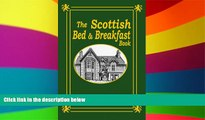 Must Have  The Scottish Bed and Breakfast Book: Country and Tourist Homes, Farms, Guesthouses,