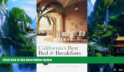 books to read california s best bed breakfasts 4th edition delightful places to stay and