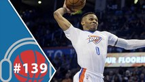 Hoopcast 139 - Russell Westbrook fait déjà trembler la NBA !