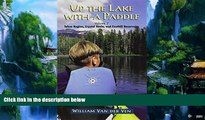 Books to Read  Up the Lake With a Paddle - Canoe and Kayak Guide - Tahoe Region, Crystal Basin,