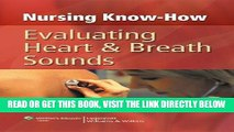 [FREE] EBOOK Nursing Know-How: Evaluating Heart   Breath Sounds BEST COLLECTION