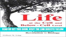 [READ] EBOOK Life at the Cell and Below-Cell Level: The Hidden History of a Fundamental Revolution
