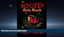 READ book  The Monster Quiz Book: A foray into the trivia of monsters - monsters of legend and