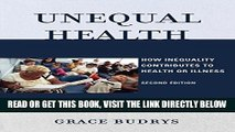 [FREE] EBOOK Unequal Health: How Inequality Contributes to Health or Illness BEST COLLECTION