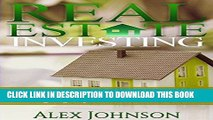 [Free Read] Real Estate Investing: Simple and Effective Strategies to find Real Turn-Key Real