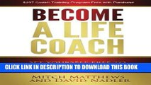 [Ebook] Become a Life Coach: Set Yourself Free to Build the Life and Business You ve Always Wanted