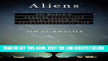 [READ] EBOOK Aliens: The World s Leading Scientists on the Search for Extraterrestrial Life BEST