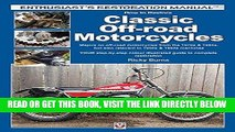 [FREE] EBOOK How to Restore Classic Off-road Motorcycles: Majors on off-road motorcycles from the