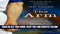 [READ] EBOOK The Arm: Inside the Billion-Dollar Mystery of the Most Valuable Commodity in Sports