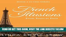 [READ] EBOOK From Tours to Paris: French Illusions, Book 2 ONLINE COLLECTION