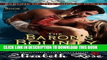 Best Seller The Baron s Bounty (The Barons of the Cinque Ports Series Book 2) Free Read