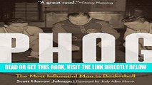 [READ] EBOOK Phog: The Most Influential Man in Basketball ONLINE COLLECTION