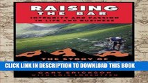 Best Seller Raising the Bar: Integrity and Passion in Life and Business: The Story of Clif Bar